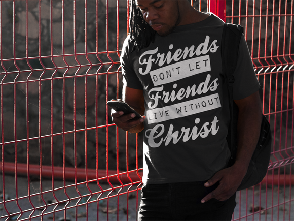 FRIENDS DONT LET FRIENDS (Black and Navy) - PeculiarPeople StandOut Christian Apparel