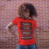 Faith Can Move Mountains - PeculiarPeople StandOut Christian Apparel
