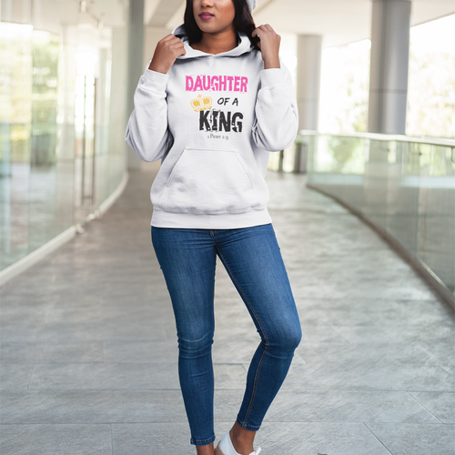 Daughter of A King Hooded Sweatshirt - PeculiarPeople StandOut Christian Apparel