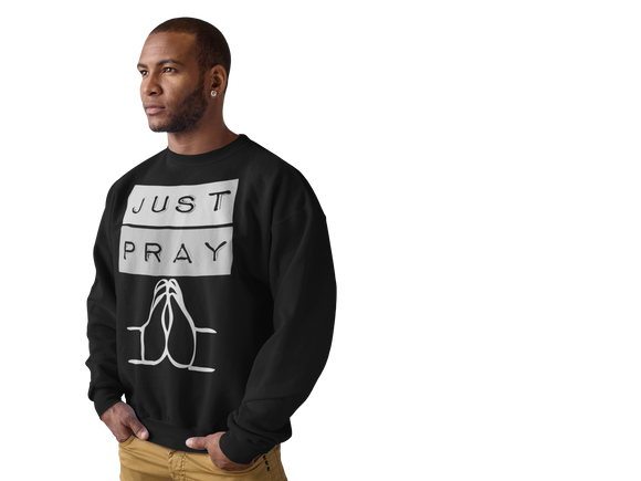 Just Pray Sweatshirt - PeculiarPeople StandOut Christian Apparel