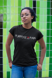 PURPOSE > PAIN -WOMEN - PeculiarPeople StandOut Christian Apparel