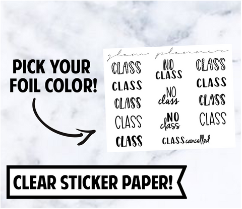 Foiled Stickers: Class