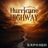 Hurricane Highway: New album EXPOSED