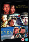 Braveheart/Tristan And Isolde/Rob Roy DVD