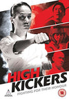 High Kickers DVD