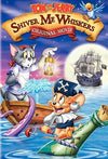 Tom And Jerry: Shiver Me Whiskers -  The Movie  [2007] DVD