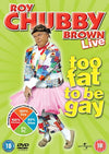 Roy Chubby Brown - Too Fat To Be Gay DVD