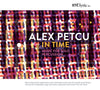 Alex Petcu: In Time CD
