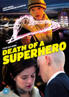 Death of A Superhero DVD