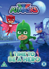 PJ MASKS – TIME TO BE A HERO