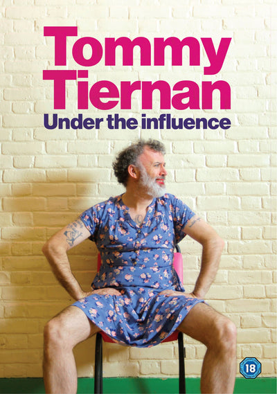 Tommy Tiernan Under the Influence (Live at Water Rats, London)