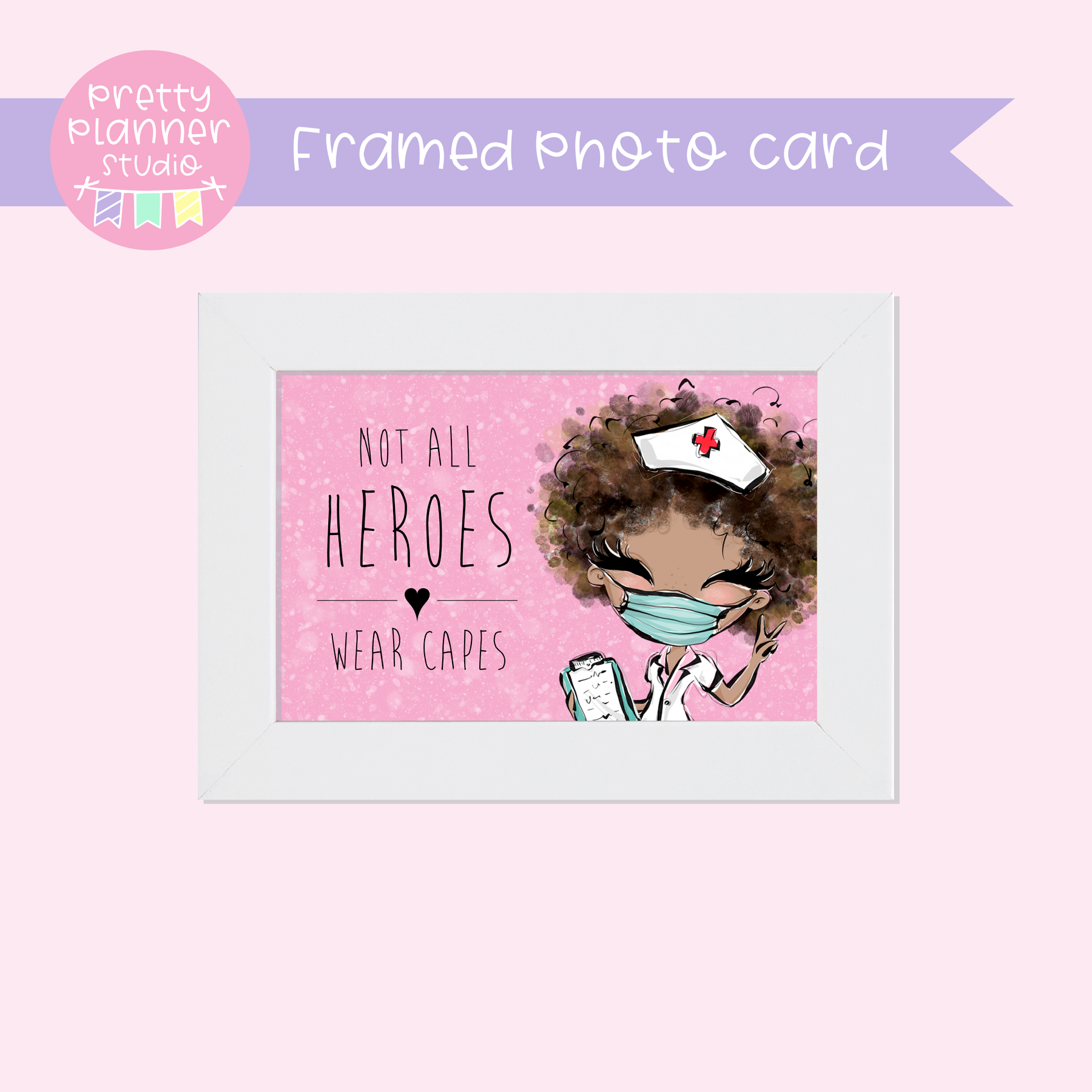 Medic Heroes | framed photo card - horizontal | nurse - style C | F-0806