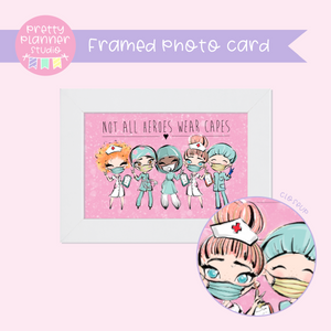 Medic Heroes | framed photo card | not all heroes wear capes | F-0821