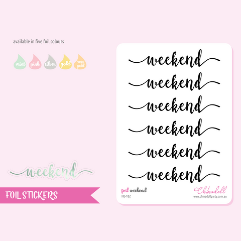 foil stickers - weekend | clear sticker sheet | FO-102