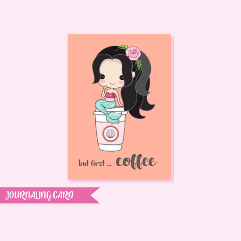 mermaid - but first coffee | journaling card | MER-BLK-JC