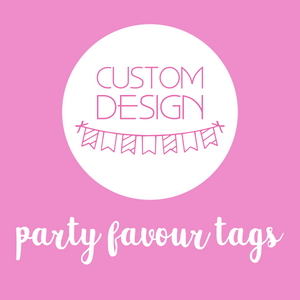 party styling - party favour tags | custom design