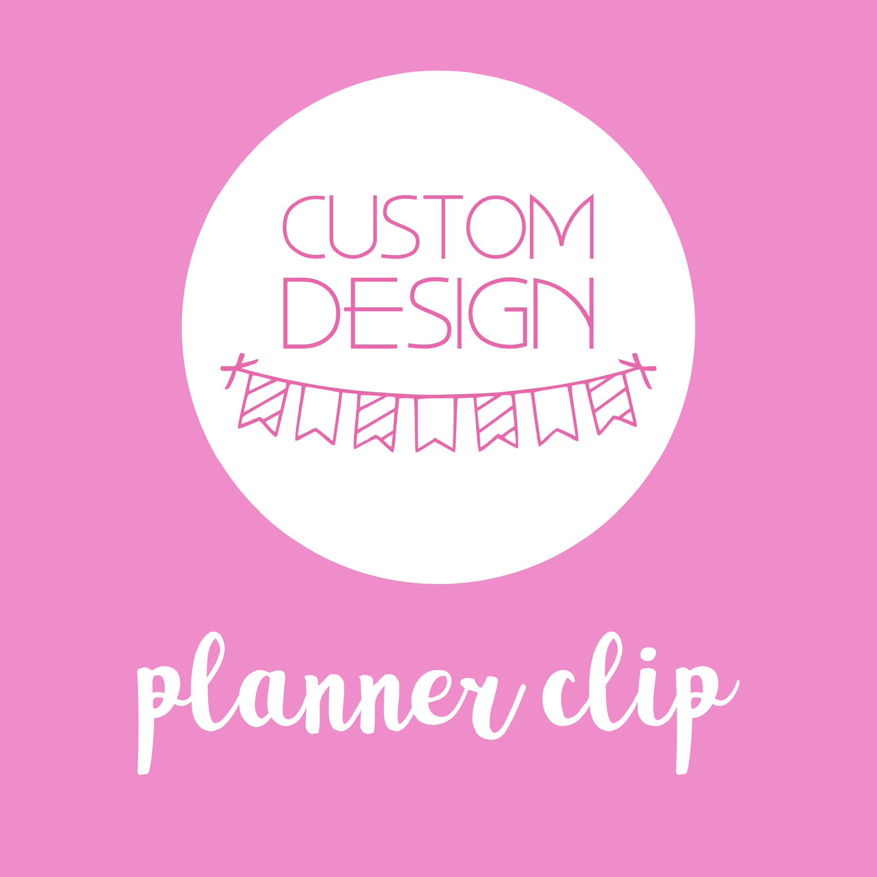 planner supplies - planner clip | custom design