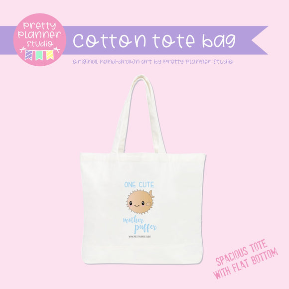 Under the sea - One cute mother puffer | cotton tote bag | US-009/3