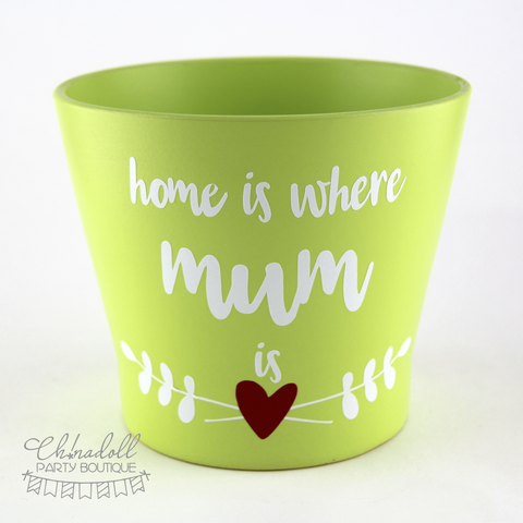 flower pot | large | home is where mum is | READY TO SHIP