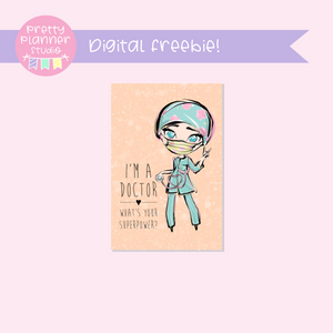 FREEBIE Medic Heroes | digital photo card | I'm a doctor | F-0811