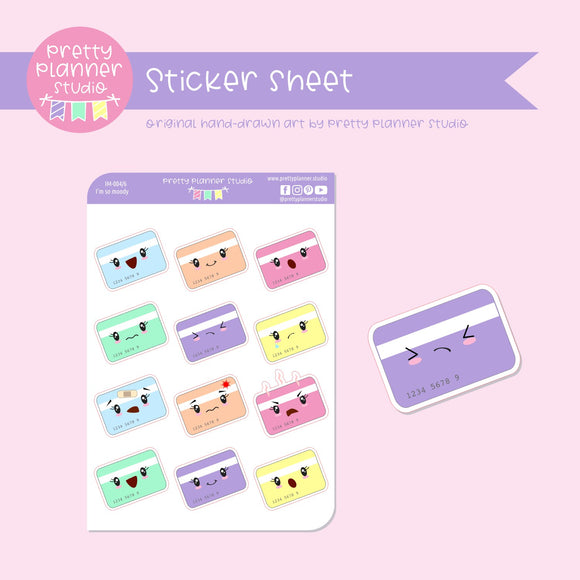 I'm so moody - credit card | sticker sheet | IM-004/6