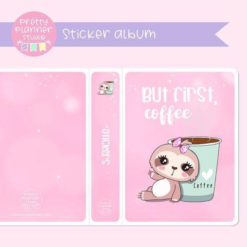 Sloth Life II - But first, coffee - Bronnie Sloth | sticker album | SL-006/3