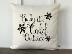 Baby It's Cold Outside Farmhouse Pillow Cover - Returning Grace Designs