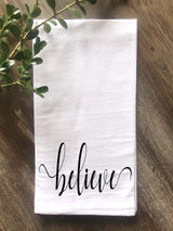 Believe Script Christmas Flour Sack Tea Towel - Returning Grace Designs