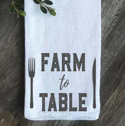 Farm to Table Farmhouse Flour Sack Tea Towel - Returning Grace Designs