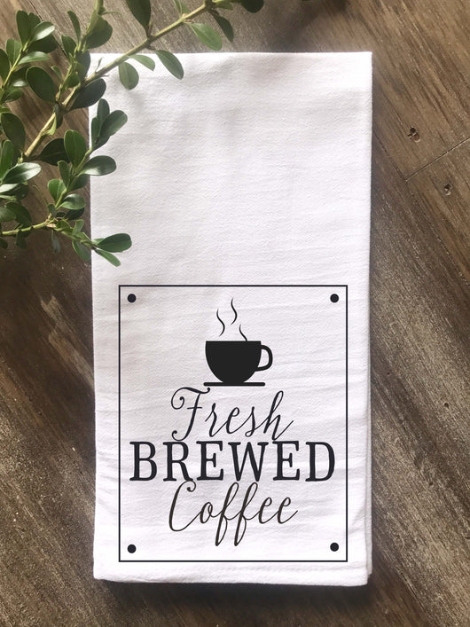 Fresh Brewed Coffee Flour Sack Tea Towel - Returning Grace Designs