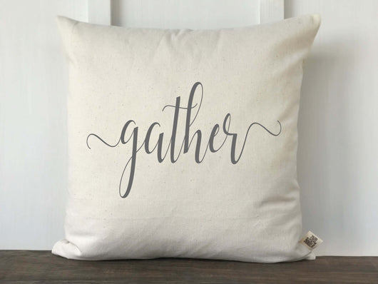 Gather Script Farmhouse Fall Pillow Cover - Returning Grace Designs