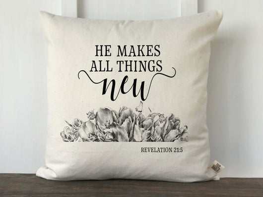 He Makes All Things New with Hand drawn Flowers Pillow Cover - Returning Grace Designs