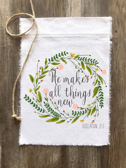 He Makes All Things New Canvas Flag - Returning Grace Designs