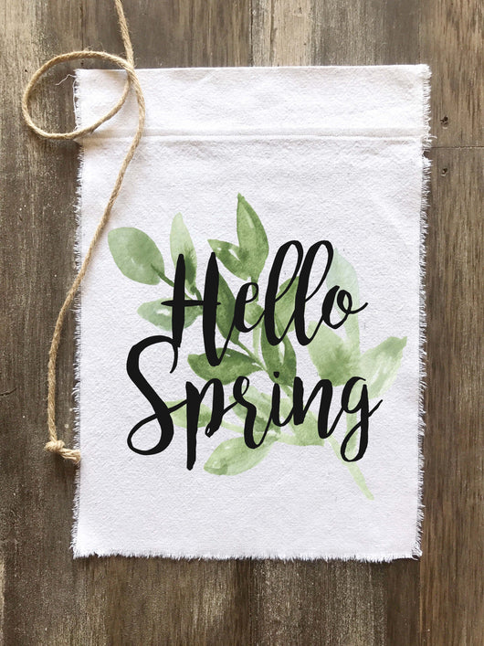 Hello Spring Canvas Banner Flag - Returning Grace Designs
