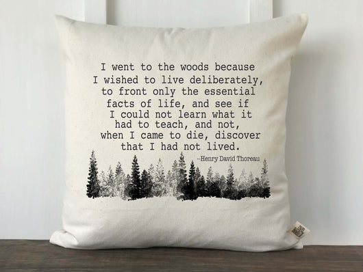 I Went to the Woods to Live Deliberately Pillow Cover - Returning Grace Designs
