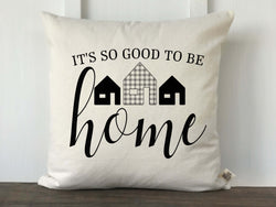 It's So Good To Be Home Plaid House Pillow Cover - Returning Grace Designs