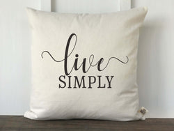 Live Simply Pillow Cover - Returning Grace Designs