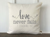 Love Never Fails 1 Corinthians 13:8 Scripture Pillow Cover - Returning Grace Designs