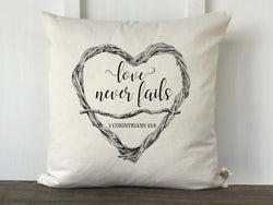 Love Never Fails 1 Corinthians 13:8 Scripture Twig Heart Pillow Cover - Returning Grace Designs
