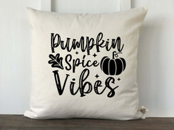 Pumpkin Spice Makes Everything Nice Pillow Cover