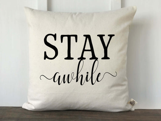 Stay Awhile Pillow Cover - Returning Grace Designs