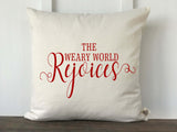 The Weary World Rejoices Christmas Pillow Cover - Returning Grace Designs