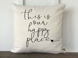 This Is Our Happy Place Pillow Cover