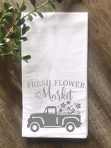 Fresh Flower Market Vintage Truck Flour Sack Tea Towel - Returning Grace Designs
