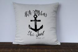 Hope Anchors the Soul Pillow Cover - Returning Grace Designs