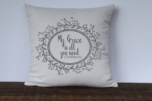 My Grace is All You Need 2 Corinthians 12:9 in Gray Scripture Pillow - Returning Grace Designs