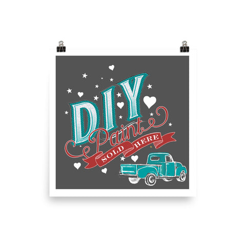 DIY Paint Sold Here Dark Background Photo Paper Poster