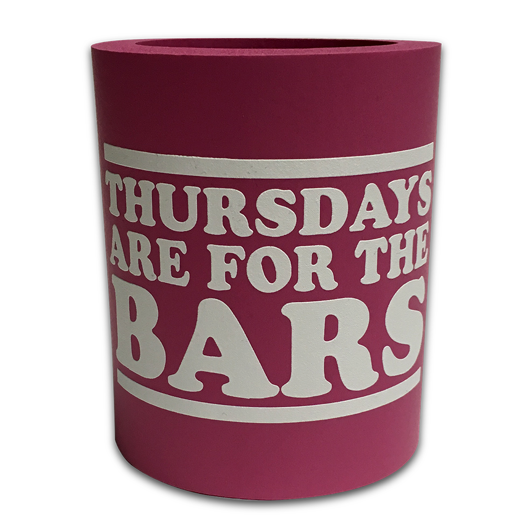 Fat Foam Thursdays Are For The Bars Koozie - Pink