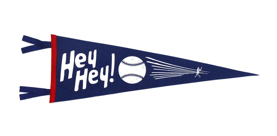 Oxford Pennant Hey! Hey! Baseball Wool Felt Pennant , Pennant, Oxford Pennant, Working Title