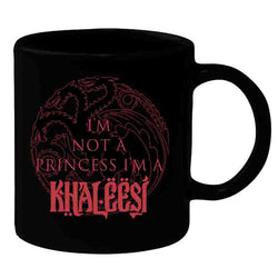 Game Of Thrones : I'M Not Princess, I'M A Khaleesi - Mugs - Game of Thrones - GalaxT